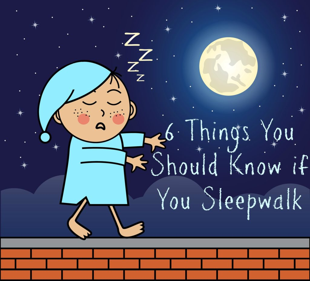 6 Things You Should Know if You Sleepwalk