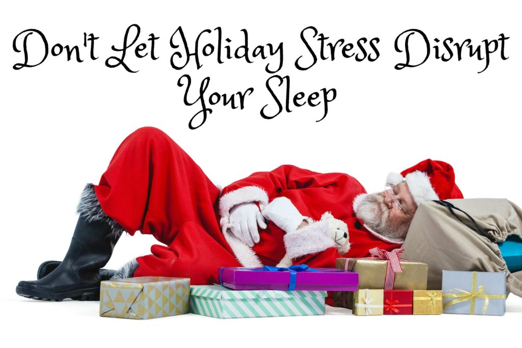 Valley Sleep Center Blog: Don't Let Holiday Stress Disrupt Your Sleep
