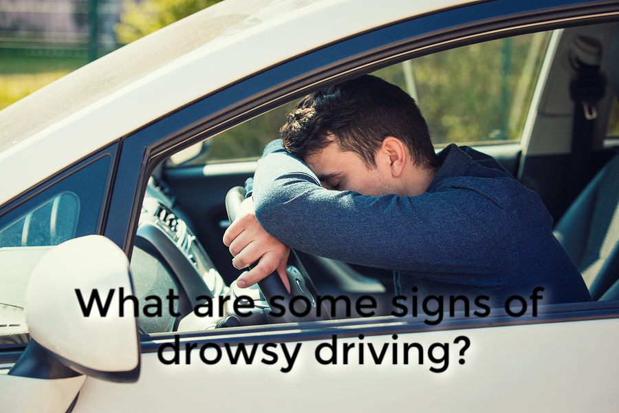 What are some signs of drowsy driving
