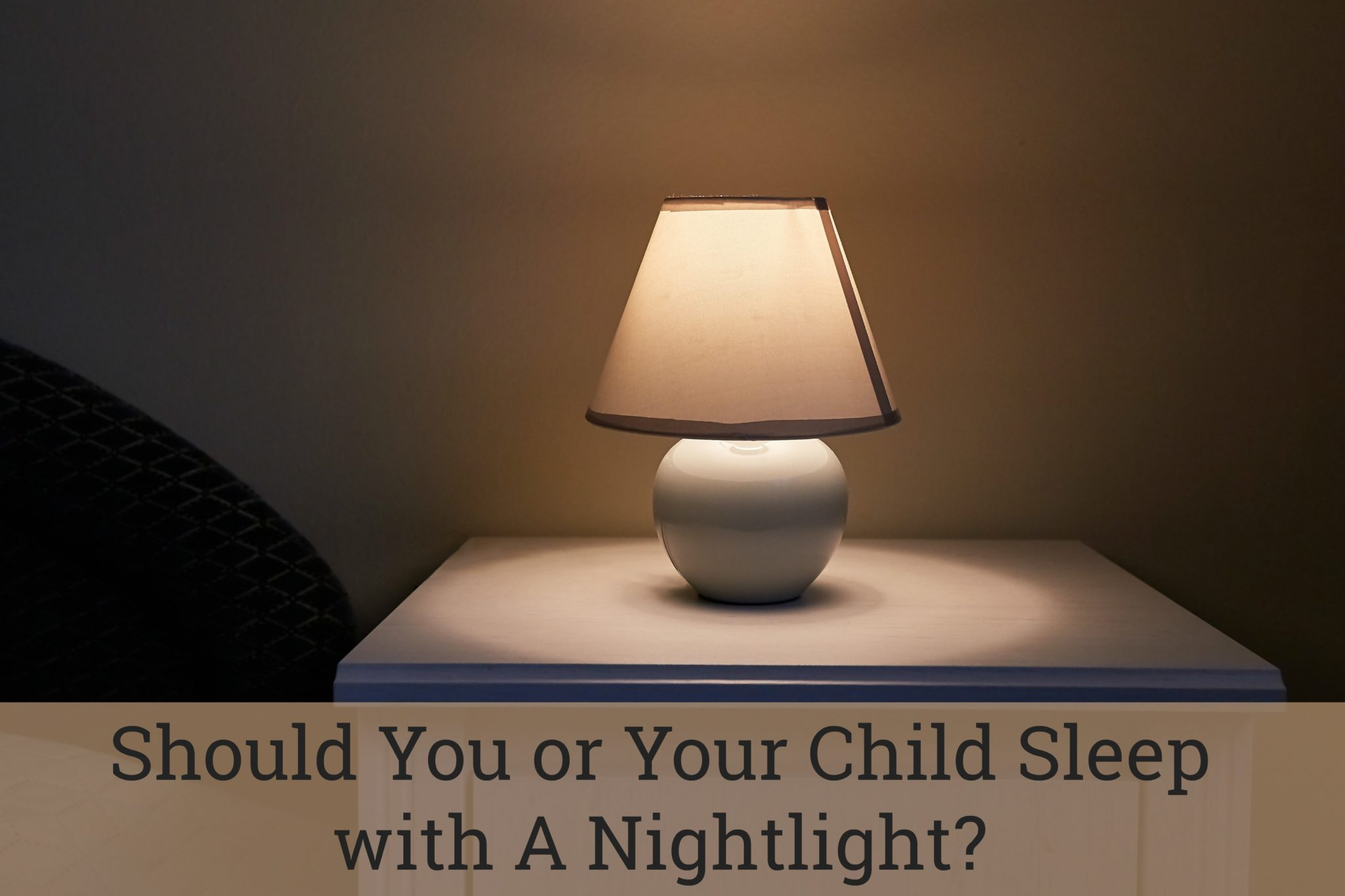 should you sleep with a nightlight?