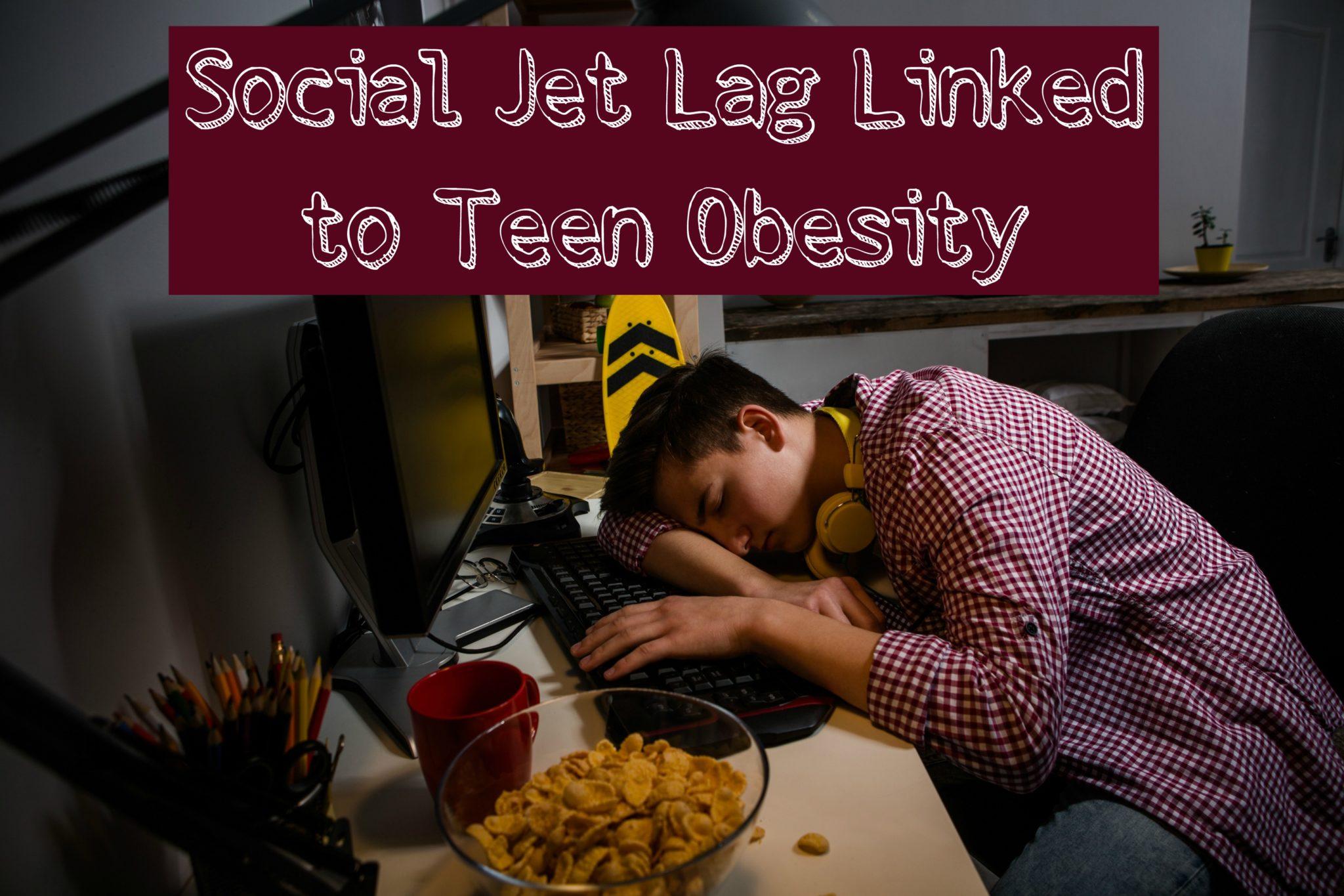 social jet lag linked to teen obesity